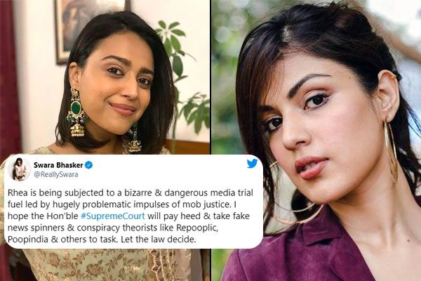 Sushant Singh Rajput Case Swara Bhasker Backs Rhea Chakraborty Terms A Media Portal Repooplic