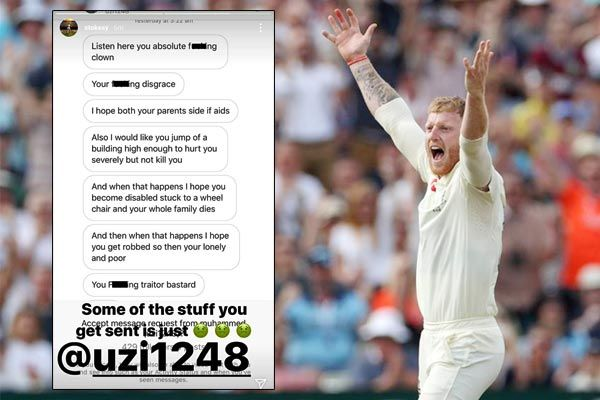 Ben Stokes shares screenshot of troll saying Hope both your parents die of AIDS